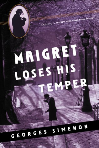 9780156028479: Maigret Loses His Temper (Maigret Mystery Series)