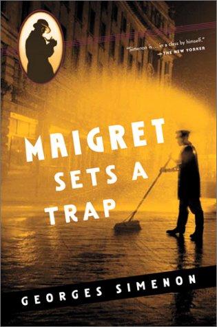 9780156028486: Maigret Sets a Trap (Maigret Mystery Series)