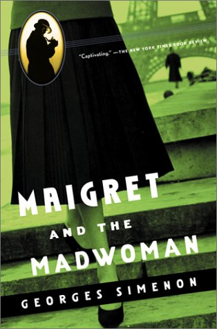 9780156028509: Maigret and the Madwoman