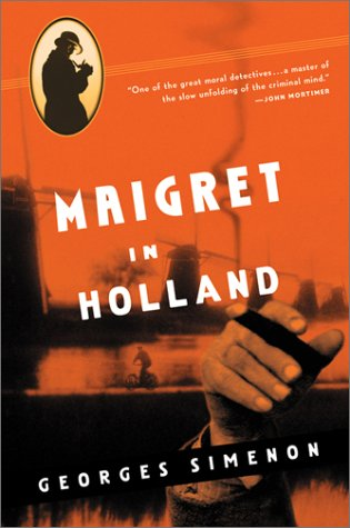 9780156028523: Maigret in Holland (Maigret Mystery Series)
