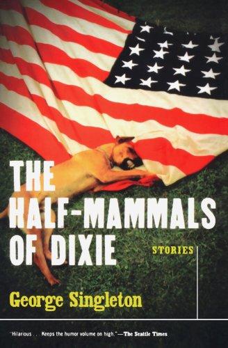 9780156028585: The Half-Mammals of Dixie