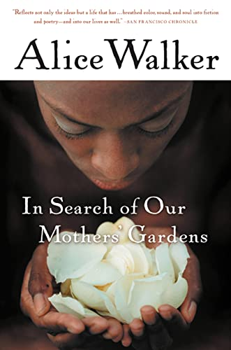 9780156028646: In Search of Our Mothers' Gardens: Womanist Prose