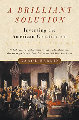 9780156028721: A Brilliant Solution: Inventing the American Constitution