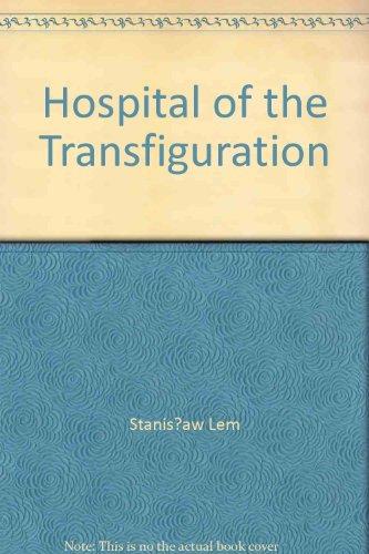 9780156028899: Hospital of the Transfiguration