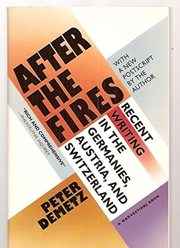 9780156028929: After The Fires: Recent Writing in the Germanies, Austria, and Switzerland