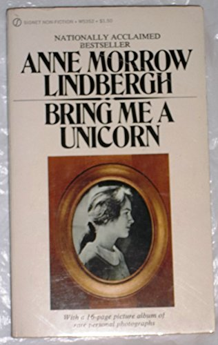9780156028936: Bring Me a Unicorn: Diaries and Letters of Anne Morrow Lindbergh, 1922-1928