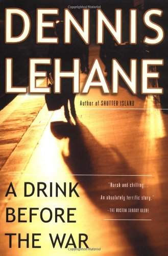 9780156029025: A Drink Before the War