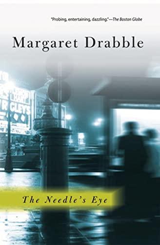 The Needle's Eye: Drabble, Margaret; Barrett,