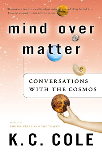 9780156029568: Mind Over Matter: Conversations with the Cosmos