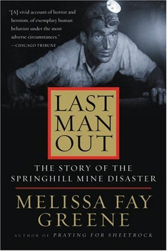 9780156029575: Last Man Out: The Story of the Springhill Mine Disaster