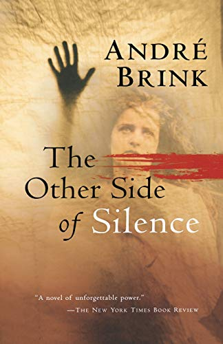 9780156029643: The Other Side of Silence