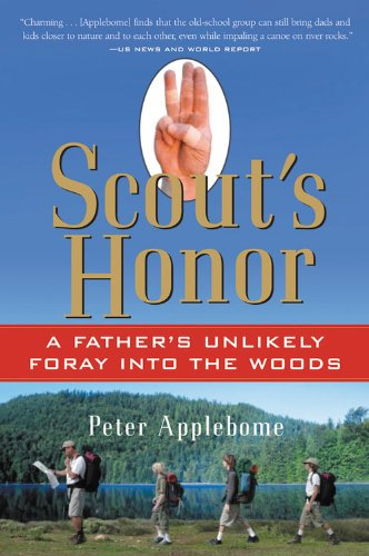 9780156029681: Scout's Honor: A Father's Unlikely Foray Into the Woods