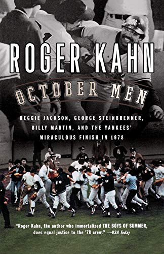 9780156029711: October Men: Reggie Jackson, George Steinbrenner, Billy Martin, and the Yankees' Miraculous Finish in 1978