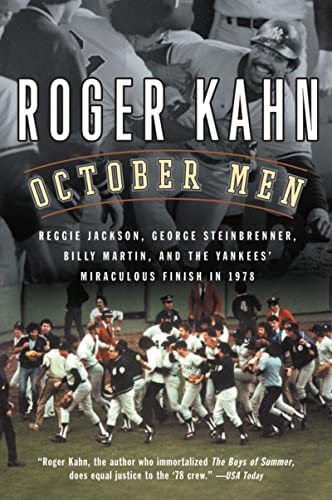 October Men: Reggie Jackson, George Steinbrenner, Billy Martin, and the Yankees' Miraculous Finis...