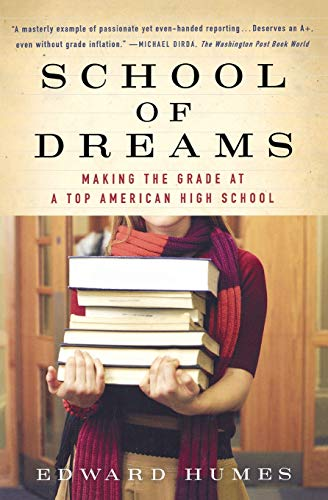 9780156030076: School of Dreams: Making the Grade at a Top American High School