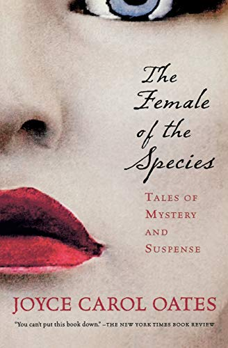 9780156030274: The Female of the Species: Tales of Mystery and Suspense (Harvest Book)