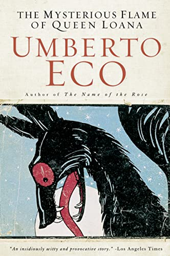 The Mysterious Flame of Queen Loana: Umberto Eco