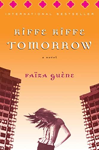 9780156030489: Kiffe Kiffe Tomorrow