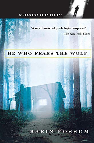9780156030496: He Who Fears the Wolf (Inspector Sejer Mysteries)