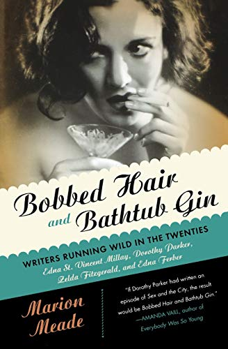 9780156030595: Bobbed Hair and Bathtub Gin: Writers Running Wild in the Twenties