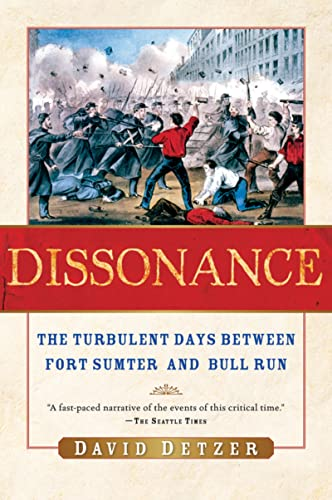 9780156030649: Dissonance: The Turbulent Days Between Fort Sumter and Bull Run