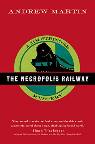 9780156030687: The Necropolis Railway - A Novel of Murder, Mystery and Steam (Jim Stringer)