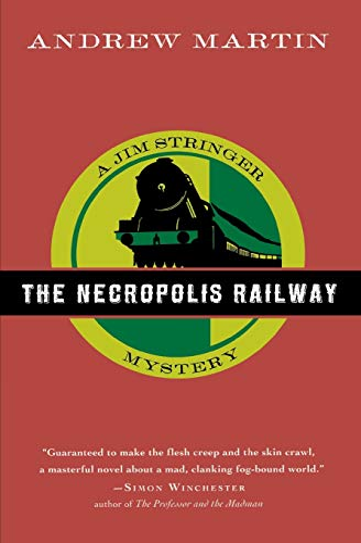 9780156030687: The Necropolis Railway: A Jim Stringer Mystery (Jim Stringer Mystery Series)