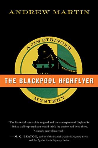 9780156030694: The Blackpool Highflyer: A Jim Stringer Mystery (Jim Stringer Mysteries)