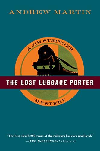 9780156030748: The Lost Luggage Porter (Jim Stringer)