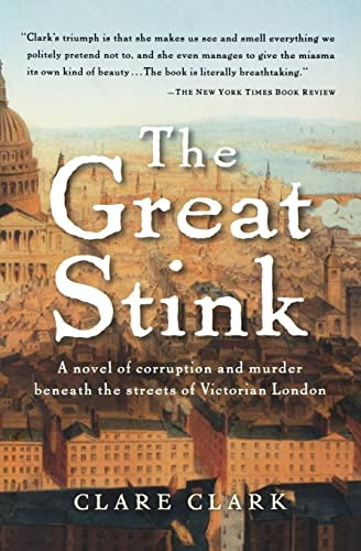 The Great Stink: Clark, Clare