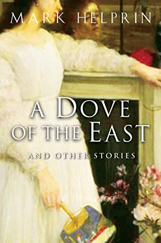 9780156031011: A Dove of the East: And Other Stories