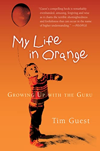 9780156031066: My Life in Orange: Growing Up with the Guru