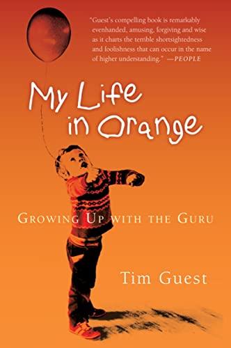 9780156031066: My Life in Orange: Growing Up with the Guru