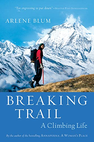 9780156031165: Breaking Trail: A Climbing Life