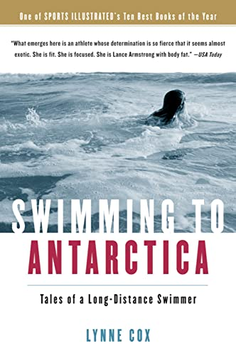 9780156031301: Swimming to Antarctica: Tales of a Long-Distance Swimmer
