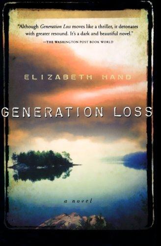 Generation Loss: **Signed**: Hand, Elizabeth
