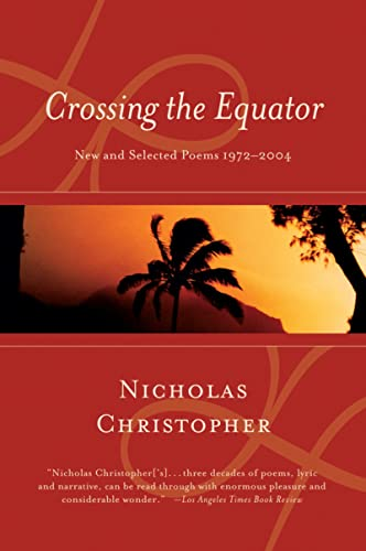 9780156031400: Crossing the Equator: New and Selected Poems 1972-2004