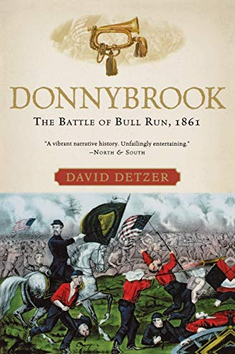 9780156031431: Donnybrook: The Battle of Bull Run, 1861