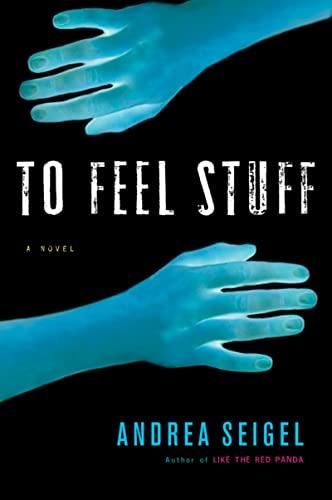 9780156031509: To Feel Stuff