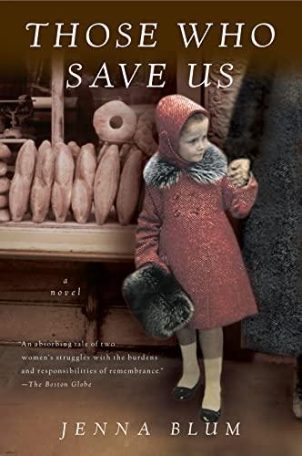 9780156031660: Those Who Save Us
