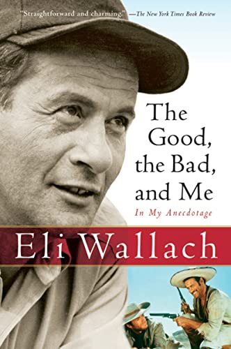 9780156031691: Good, The Bad, And Me: In My Anecdotage
