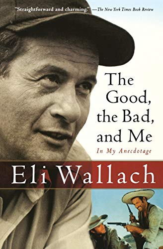 9780156031691: The Good, the Bad, and Me: In My Anecdotage