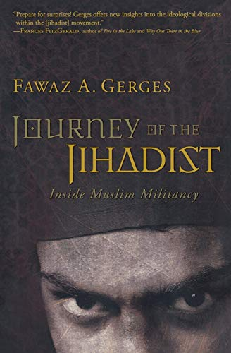 9780156031707: Journey of the Jihadist: Inside Muslim Militancy