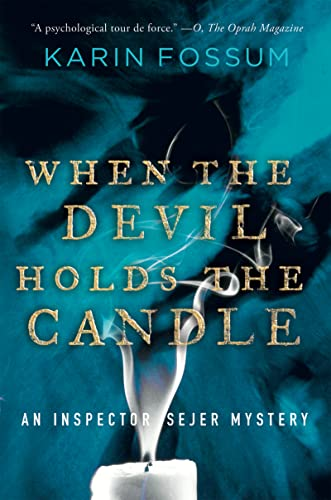 9780156032124: When the Devil Holds the Candle (Inspector Sejer Mysteries)