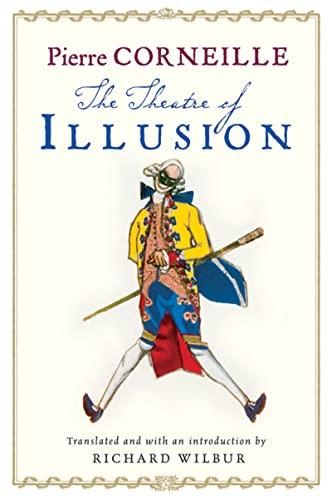 9780156032315: The Theatre of Illusion