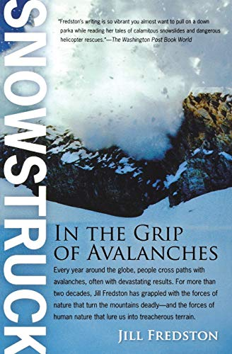 9780156032544: Snowstruck: In the Grip of Avalanches