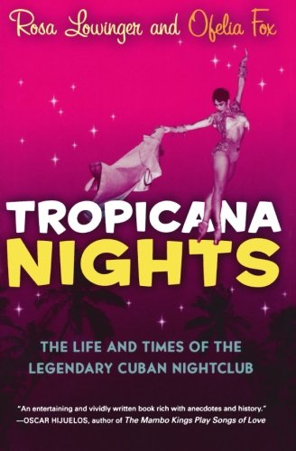 9780156032605: Tropicana Nights: The Life and Times of the Legendary Cuban Nightclub