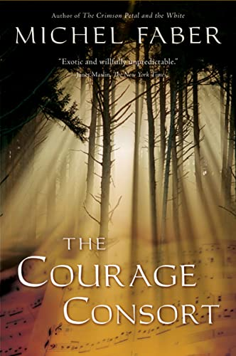9780156032766: The Courage Consort