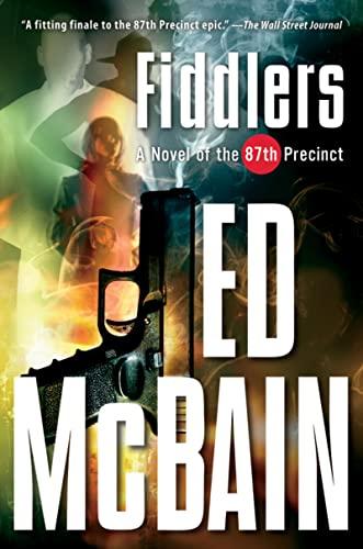 9780156032780: Fiddlers: A Novel of the 87th Precinct (87th Precinct Mysteries (Paperback))