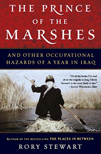 9780156032797: The Prince of the Marshes: And Other Occupational Hazards of a Year in Iraq